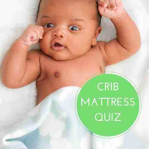 Crib Mattress Quiz