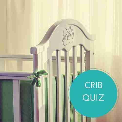 Baby Crib Quiz